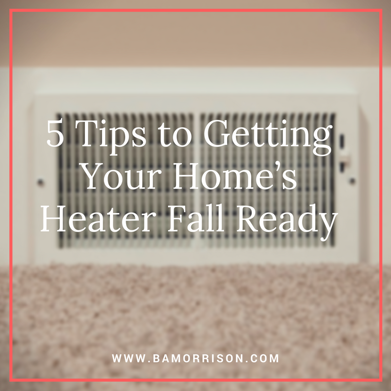 heater fall maintenance tips