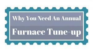 Title Why You Need An Annual Furnace Tune-up