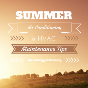 summer-air-conditioning-and-hvac-maintenance-tips